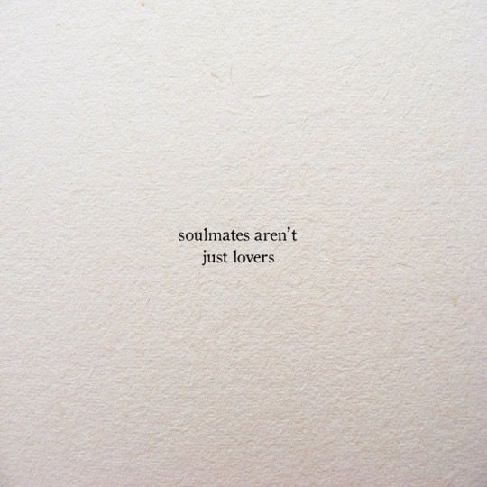 Soulmate And Love Quotes Pinterest Sarahfaith Hall Of Quotes