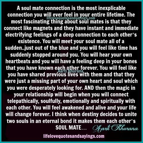 Soulmate And Love Quotes A Soul Mate Connection Is The Most