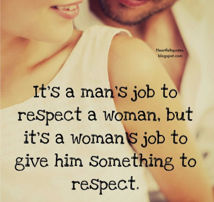 Love Quotes Its A Mans Job To Respect Women Hall Of
