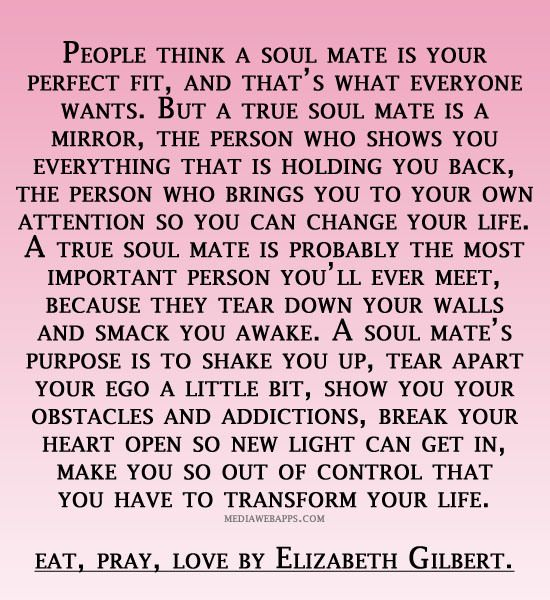Soulmate And Love Quotes Soulmate Quote Elizabeth Gilbert Hall