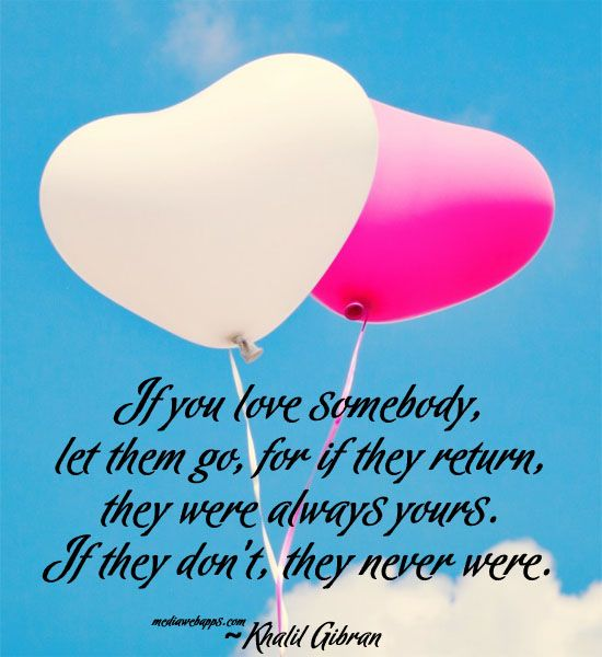Love Quotes If You Love Somebody Let Them Go For If They Return