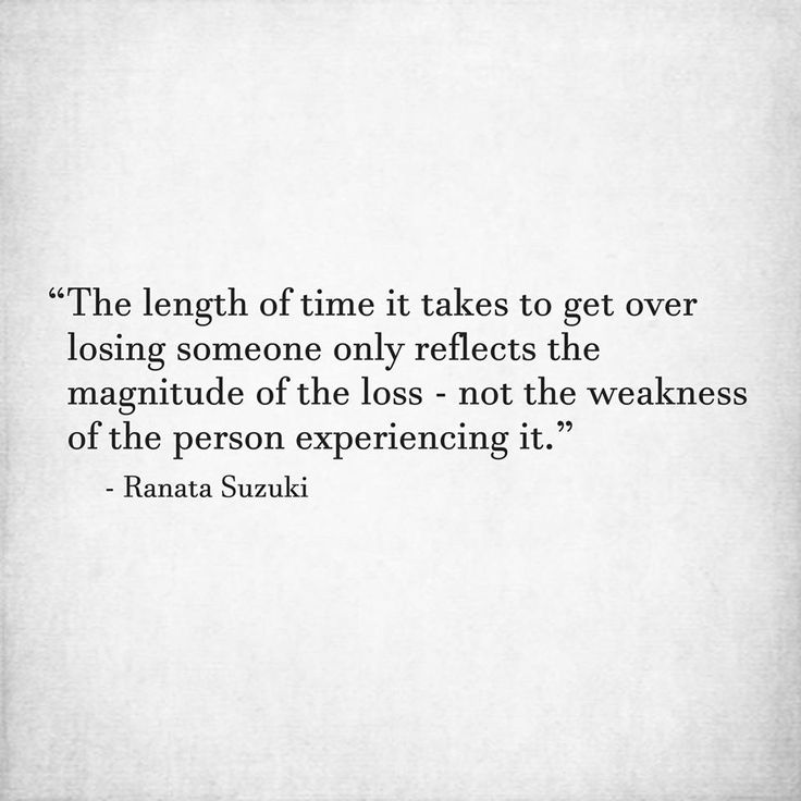 Love Quotes The Length Of Time It Takes To Get Over Losing