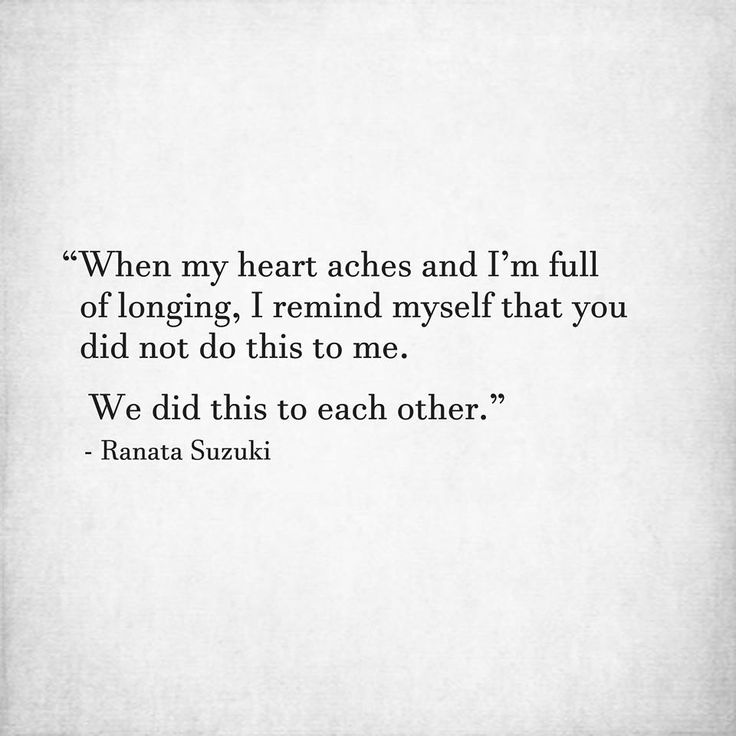 """Quotes About Love: Love Quotes : """"When My Heart Aches And I'm Full Of Longing"""