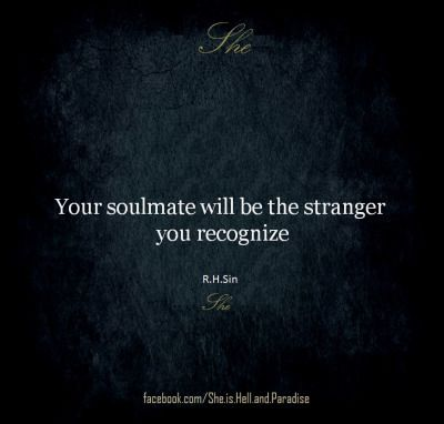 Soulmate And Love Quotes Because You Make Me Feel Calm And I Know