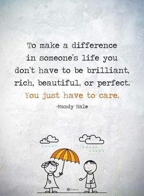 Positive Quotes : To make a difference in someones life ...