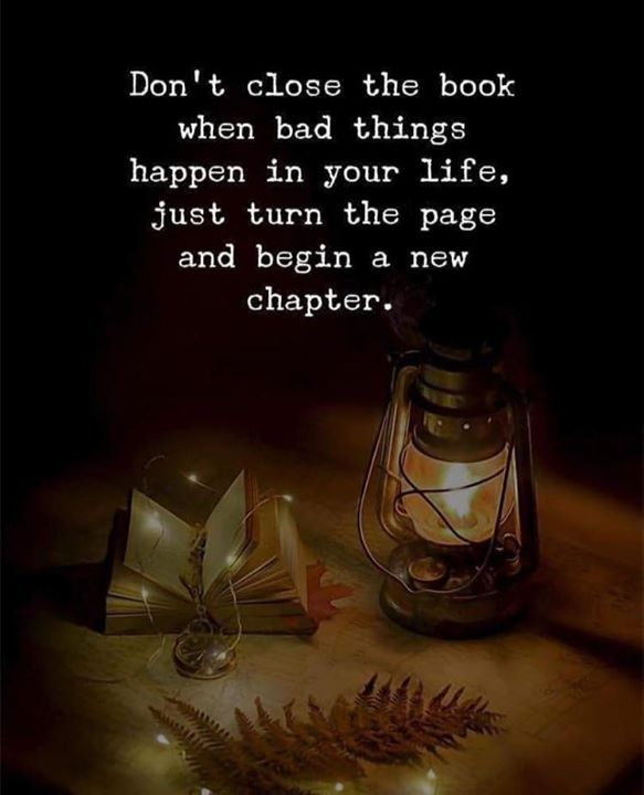Bad Things Happen Quotes: Positive Quotes : Dont Close The Book When Bad Things