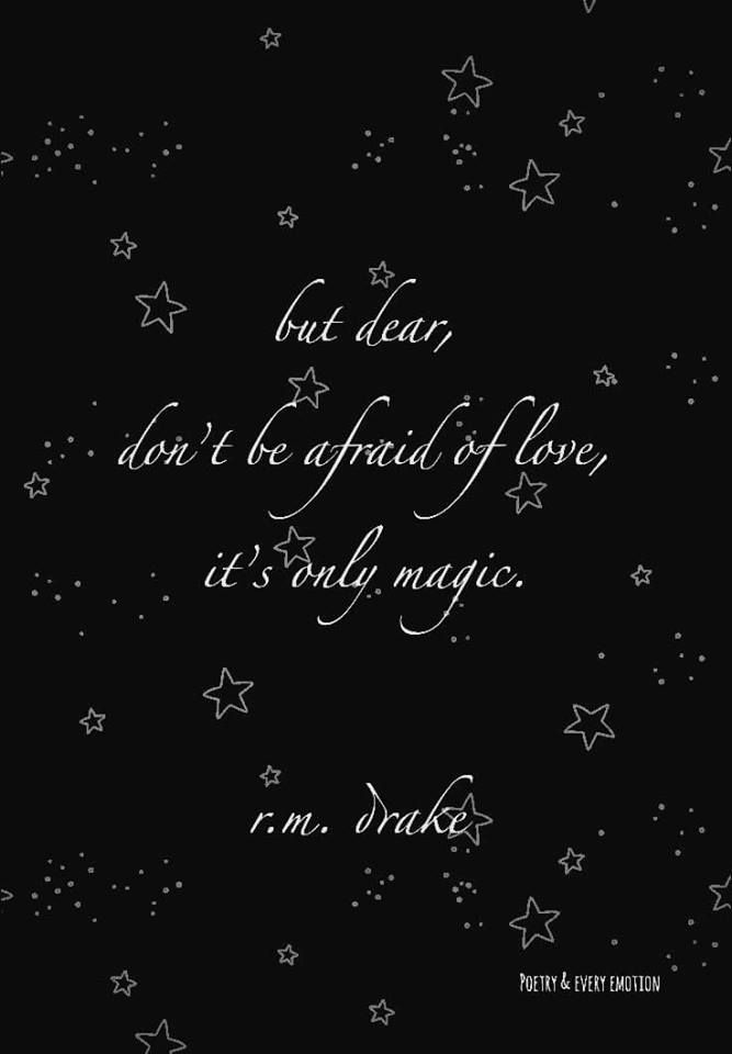 Quotes About Love But Dear Dont Be Afraid Of Love Its Only