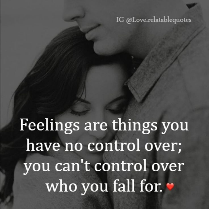 Love Quotes You Cant Control Over Who You Fall For Love Love
