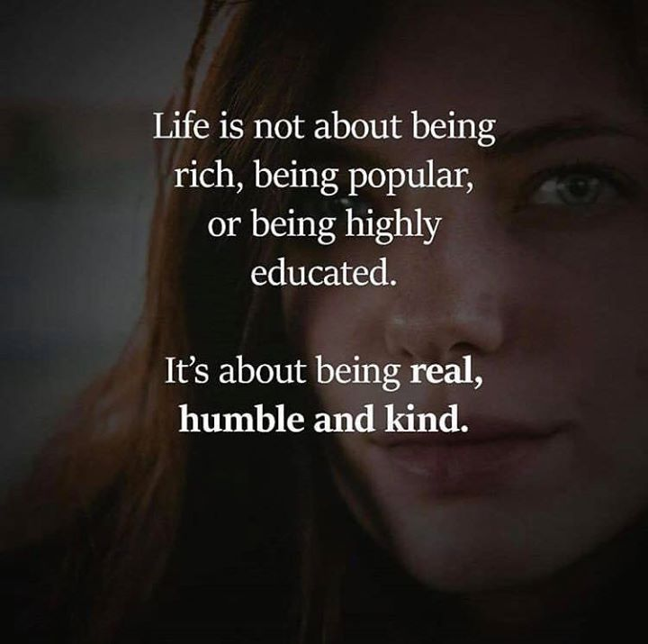 Positive Quotes Life Is Not About Being Rich Being Popular Or