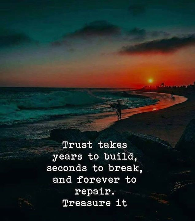 Positive Quotes Trust Takes Years To Build Treasure It Hall