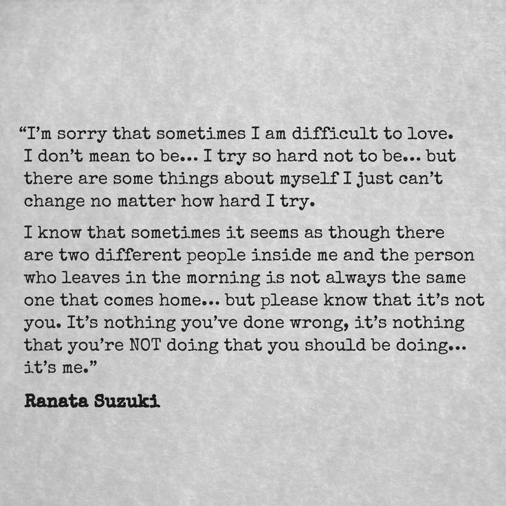 Love Quotes Im Sorry That Sometimes I Am Difficult To Love