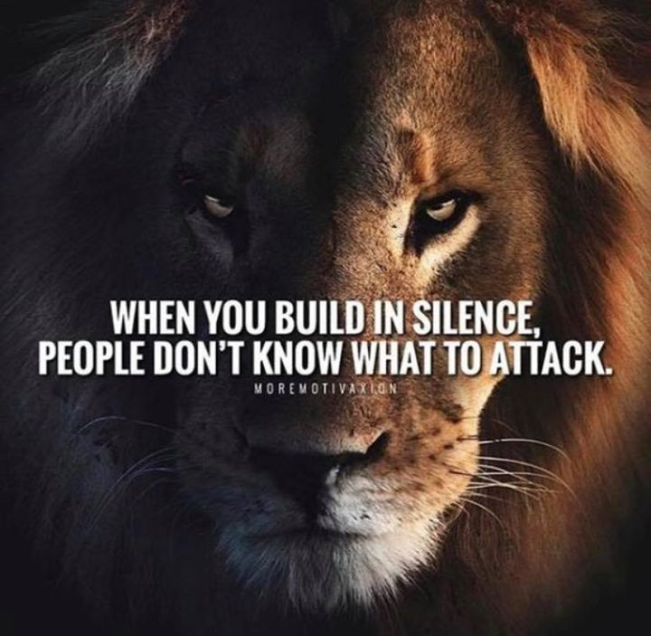 Positive Quotes When You Build In Silence People Dont Know What