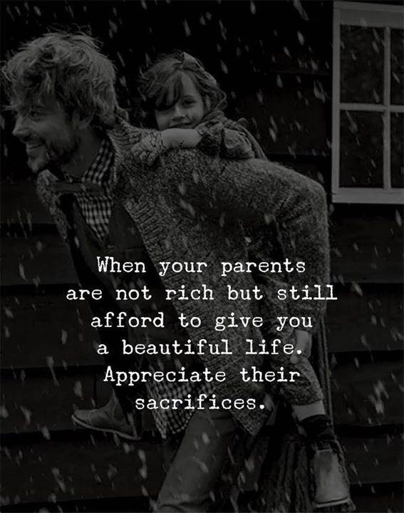 Positive Quotes Appreciate Your Parents Sacrifices Hall Of