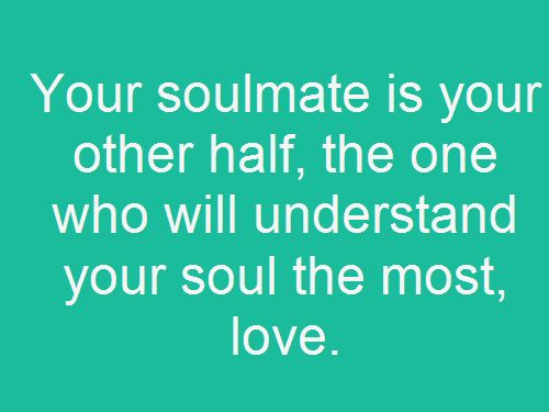 Soulmate Quotes Other Half Quotes Hall Of Quotes Your Daily