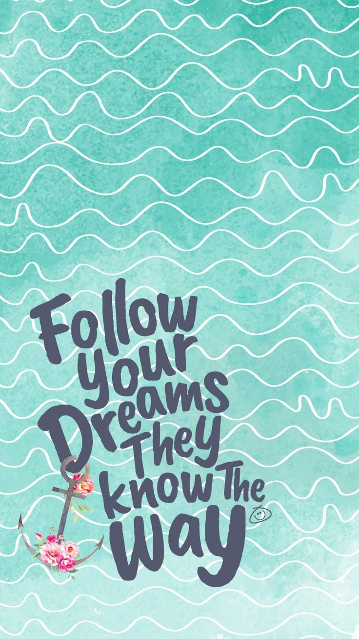Positive Quotes Free Colorful Smartphone Wallpaper Follow Your