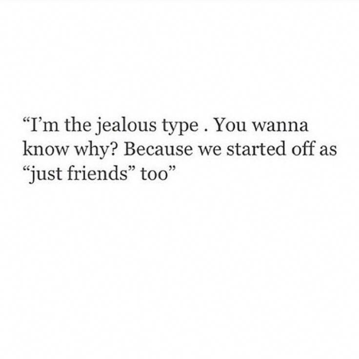 Jealousy Quotes Jealousy Quotes Just Friends