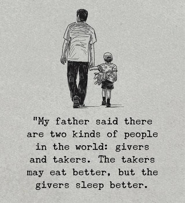 Positive Quotes My Father Said There Are Two Kinds Of People
