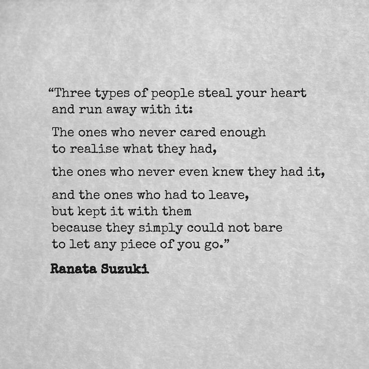 Love Quotes Three Types Of People Steal Your Heart And Run Away