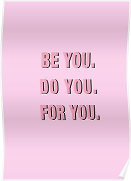 Happy Quotes : Be You Do You For You PINK Poster